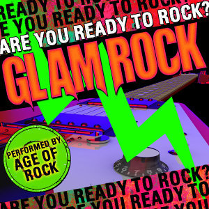 Are You Ready to Rock? Glam Rock