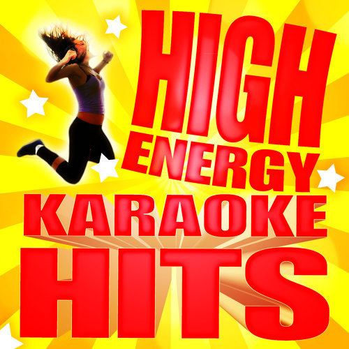 High Energy Karaoke Hits