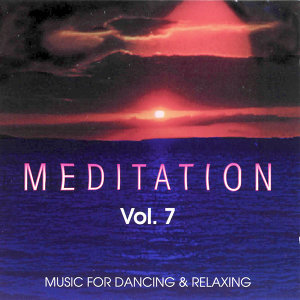 Meditation Vol. 7