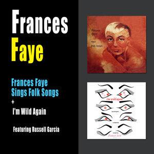Frances Faye Sings Folk Songs + I'm Wild Again (feat. Russell Garcia)