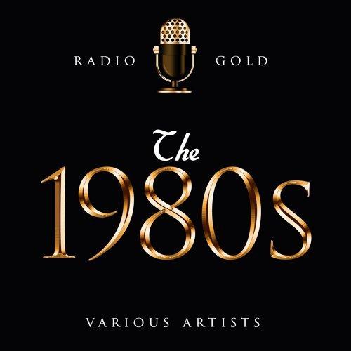 Radio Gold - The 1980s