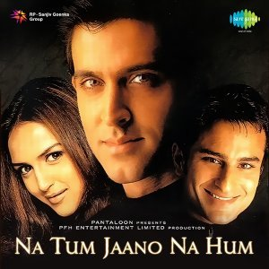 Na Tum Jaano Na Hum - Original Motion Picture Soundtrack