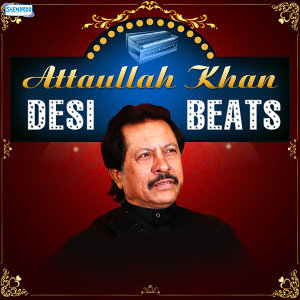 Attaullah Khan Desi Beats