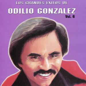 Los Grandes Exitos De Odilio González: Vol. 6
