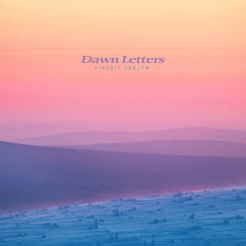 Dawn Letters