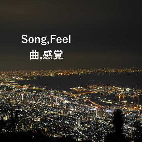 Song,Feel