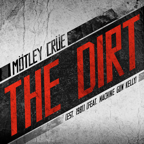 The Dirt (Est. 1981) (feat. Machine Gun Kelly)