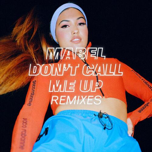 Don't Call Me Up - Remixes