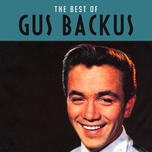 The Best of Gus Backus