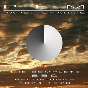 Paper Charms: The Complete BBC Recordings 1974 - 1976