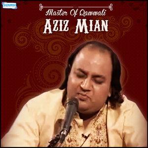 Master of Qawwali - Aziz Mian