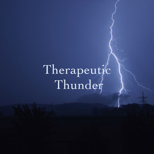 Therapeutic Thunder