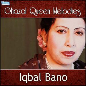 Ghazal Queen Melodies - Iqbal Bano