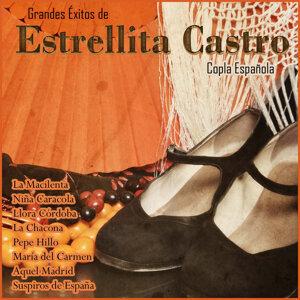 Grandes Éxitos de Estrellita Castro - Copla Española