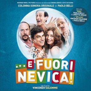 ... E Fuori Nevica! (Colonna Sonora Originale) - Colonna Sonora Originale