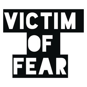 Victim of Fear