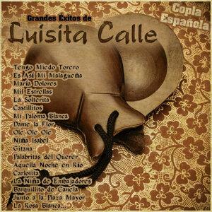 Grandes Éxitos de Luisita Calle - Copla Española