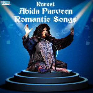 Rarest Abida Parveen Romantic Songs