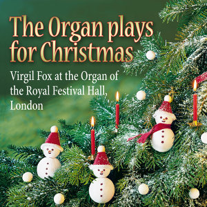 The Organ Plays for Christmas