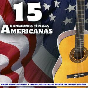 15 Canciones Típicas Americanas. Himnos, Marchas Militares y Canciones Patrióticas de América Con Guitarra Española