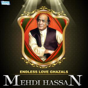 Endless Love Ghazals by Mehdi Hassan