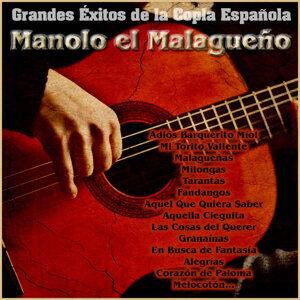 Manolo el Malagueño - Grandes Éxitos de la Copla Española