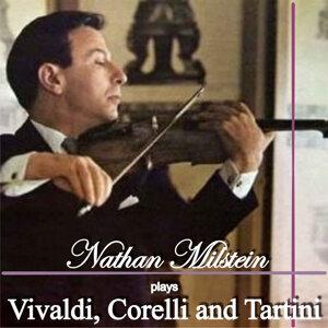 Nathan Milstein Plays Vivaldi, Corelli and Tartini