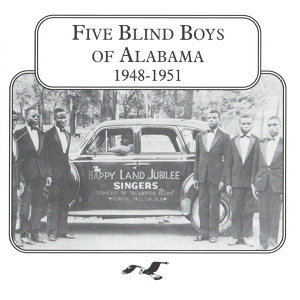 Five Blind Boys of Alabama, 1948 - 1951