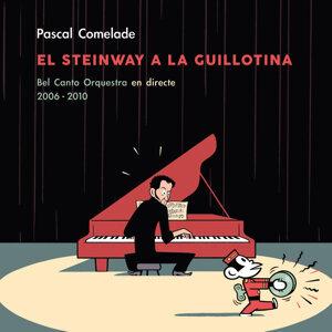 El Steinway a la Guillotina (Bel Canto Orquestra en Directe)