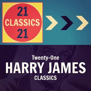 Twenty-One Harry James Classics