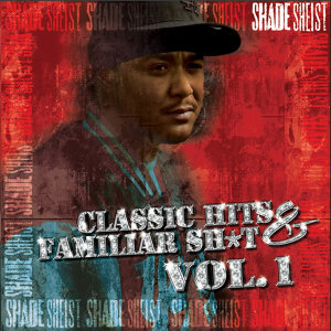 Classic Hits & Familiar Sh*t Vol. 1