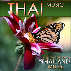 Thai Music. Meditation with Thailand Music