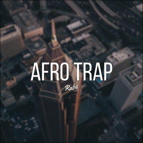 rabs - Afro Trap - Instrumental - KKBOX