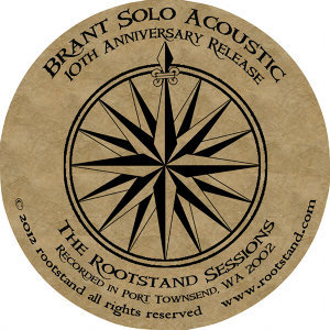 Brant Solo Acoustic - 10th Anniversary Release