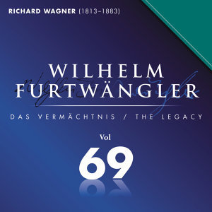 Wilhelm Furtwaengler Vol. 69