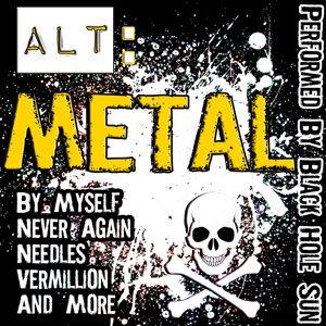 Alt: Metal