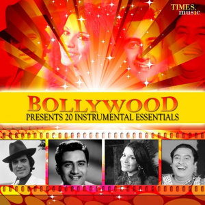 Bollywood Presents - 20 Instrumental Essentials