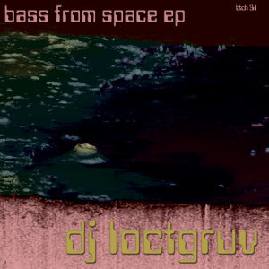 Bass from Space EP