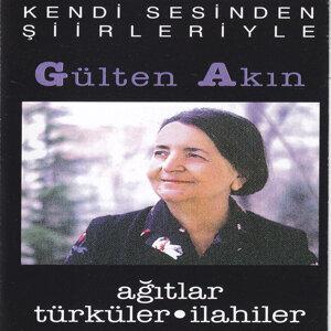 Ağıtlar / Türküler / İlahiler