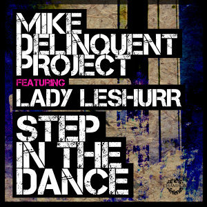 Step in the Dance (feat. Lady Leshurr) - Single