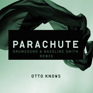 Parachute - Drumsound & Bassline Smith Remix