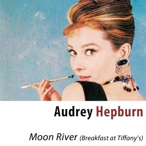 "Moon River (From ""Breakfast at Tiffany's"") [Remastered]"