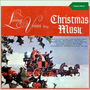 Living Voices Sing Christmas Music - Original Christmas Album