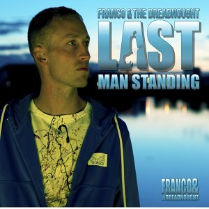 Last Man Standing - T - Phonic Remix