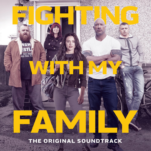 Fighting With My Family (我和我的摔角家庭電影原聲帶) - The Original Soundtrack
