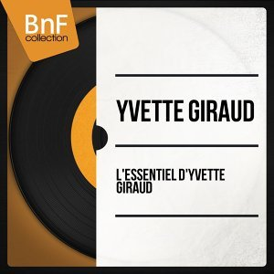 L'Essentiel d'Yvette Giraud - Mono version