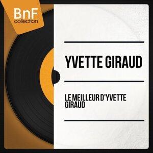 Le meilleur d'Yvette Giraud - Mono Version