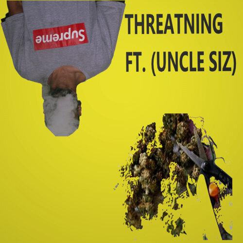 Threatning