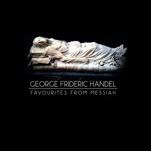 George Frideric Handel: Favourites from Messiah