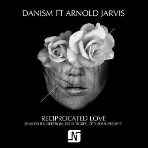 Reciprocated Love (feat. Arnold Jarvis)